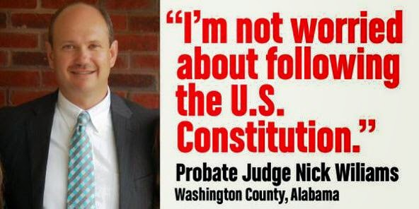 Alabama Probate Judge Refusing to Follow the US Constitution